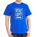 Stay Left T-Shirt