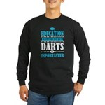 education is important but darts importanter T