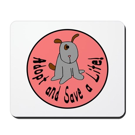 Adopt and Save a Life-Dog Mousepad