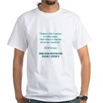 I BELIEVE IN GOD... T-Shirt