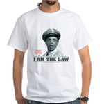I Am The Law White T-Shirt