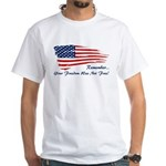Freedom is not free Shirt