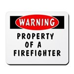 Personalized firefighter design! Choose from Warning! Property of a firefighter design on t-shirts, sweats, tote bags, mousepads, coffee mugs, gift clocks and more great gift ideas!