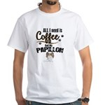 All I need is Coffee and my Papillon T-Shirt