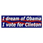 Dream Obama Vote Clinton bumper sticker