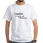 Castle. Just shut up and kiss me. T-Shirt