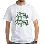 Once An Army Wife Shirt