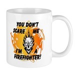 You Don't Scare Me I'm A Firefighter theme mugs! Great for coffee and ceramic mugs, matching travel mug and t-shirts available! Click to see more.........