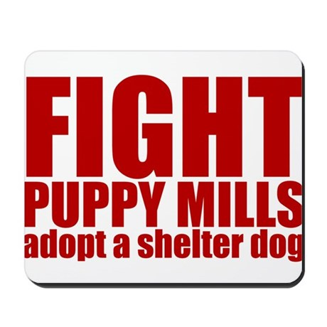 Fight Puppy Mills Mousepad