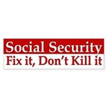 Social Security: Don't Kill It (bumper sticker)
