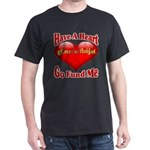 Have A Heart Go Fund Me T-Shirt