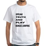 Speak Truth And Play Bungee Shirt