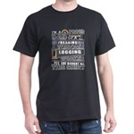 Proud Dad Of An Awesome Logging Worker T S T-Shirt