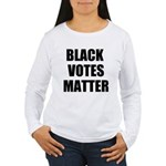BLACK VOTES MATTER Long Sleeve T-Shirt