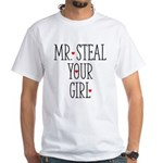 Mr. Steal Your Girl Shirt
