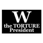 W: The Torture President (bumper sticker)