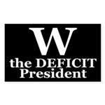 W: the Deficit President (bumper sticker)