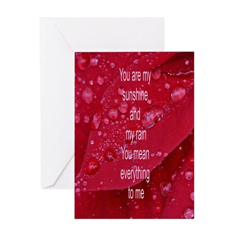 - My sunshine and my rain Love Greeting Card by CafePress