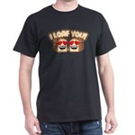 Emoji I Loaf You T-Shirt