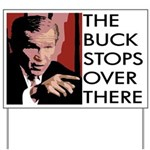 Bush: The Buck Stops... Yard Sign