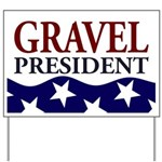 Mike Gravel for President Yard Sign