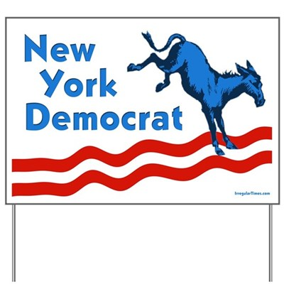 Put this New York Democrat lawn sign out in your yard or display it in your apartment window in the city. Either way, you'll be supporting the cause of progressive change in New York state.