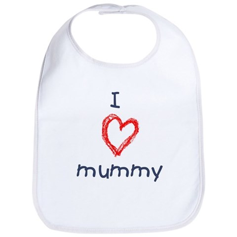 - I love mummy Love Bib by CafePress