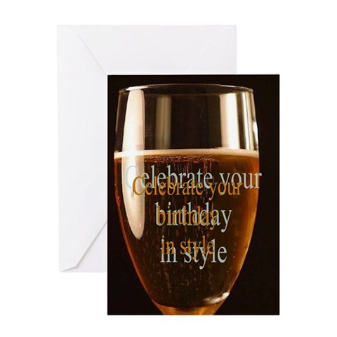 - CELEBRATE IN STYLE Birthday Greeting Card by CafePress