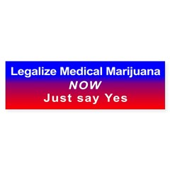 Legalize Medical Marijuana, Bumper Sticker