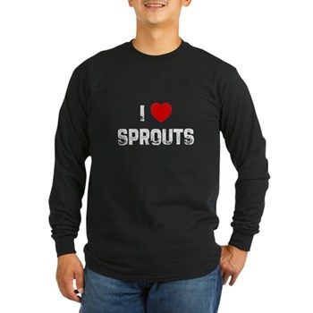 I Love Sprouts Long Sleeve Dark T-Shirt