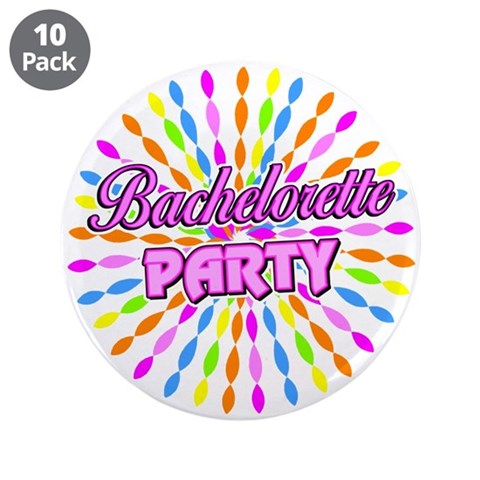 Bachelorette Party  Bachelorette party 3.5 Button 10 pack by CafePress