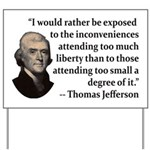 Thomas Jefferson on Liberty Yard Sign