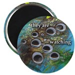 They are Watching (Magnet)