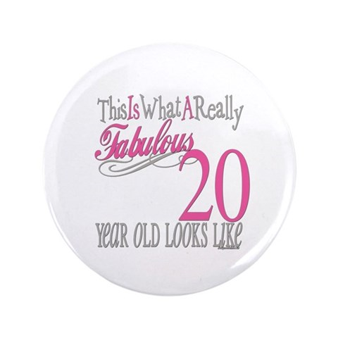 20th Birthday Gifts  Cute 3.5 Button by CafePress
