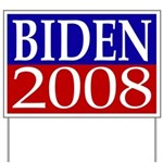 Joe Biden 2008 Yard Sign
