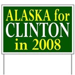 Alaska for Clinton Yard Sign
