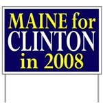 Maine for Clinton in 2008 Yard Sign
