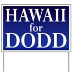 Hawaii for Dodd Yard Sign