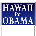 Hawaii for Obama Yard Sign