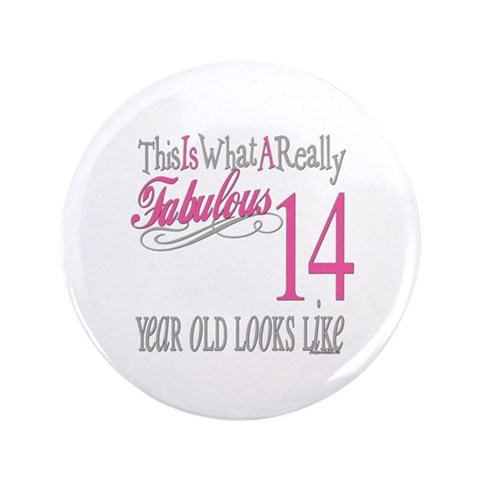 14th Birthday Gifts  Cute 3.5 Button by CafePress