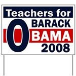 Teachers for Obama Yard Sign