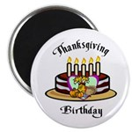 "Thanksgiving Birthday 2.25"" Magnet (10 pack)"