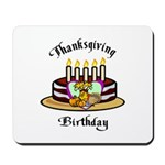 Thanksgiving Birthday Mousepad
