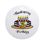 Thanksgiving Birthday Ornament (Round)