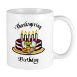 Thanksgiving Birthday Mug