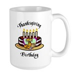 Thanksgiving Birthday Large Mug