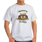 Thanksgiving Birthday Light T-Shirt