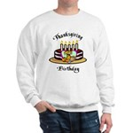 Thanksgiving Birthday Sweatshirt