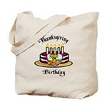 Thanksgiving Birthday Tote Bag