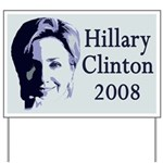 Hillary Clinton 2008 portrait Yard Sign